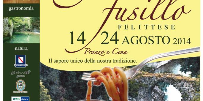 Felitto Festival of Fusillo Felittese August 14 – 24